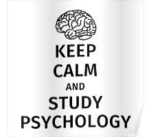 keep calm and study psychology Poster
