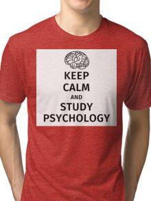 keep calm and study psychology Tri-blend T-Shirt