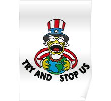 TRY AND STOP US Poster
