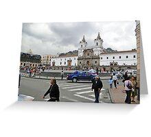 Plaza de San Francisco, Quito, Ecuador Greeting Card