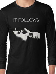 IT FOLLOWS Long Sleeve T-Shirt