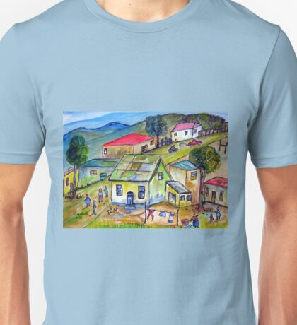 Life in a township. Unisex T-Shirt