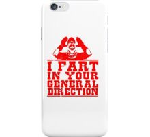 I Fart In Your General Direction T Shirts, Stickers and Other Gifts Monty Python's iPhone Case/Skin