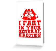 I Fart In Your General Direction T Shirts, Stickers and Other Gifts Monty Python's Greeting Card