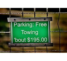 Better Not Park Here! Photographic Print