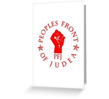 Peoples Front Of Judea T Shirts, Stickers and Other Gifts Monty Python's Greeting Card