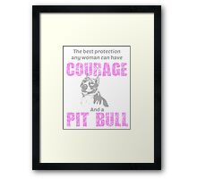 Courage and a Pit bull Framed Print