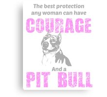 Courage and a Pit bull Canvas Print