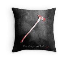 Ceci n'est pas une hache by Jack Torrance Throw Pillow