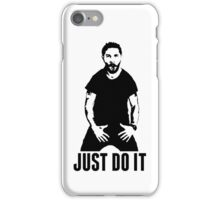 JUST DO IT - Shia LaBeouf iPhone Case/Skin