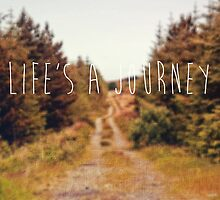 Life's A Journey by Denise Abé
