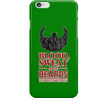 Blood, Sweat and Beards iPhone Case/Skin