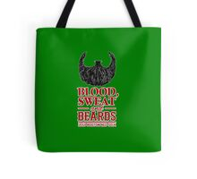 Blood, Sweat and Beards Tote Bag