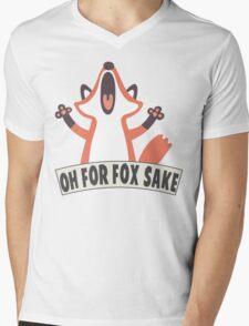 Oh For Fox Sake T Shirt Mens V-Neck T-Shirt