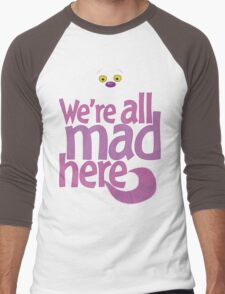 Cheshire Cat We're All Mad Here T Shirt Men's Baseball ¾ T-Shirt