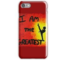 I Am the Greatest iPhone Case/Skin