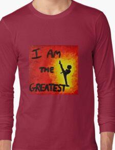 I Am the Greatest Long Sleeve T-Shirt