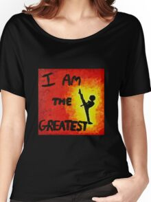 I Am the Greatest Women's Relaxed Fit T-Shirt