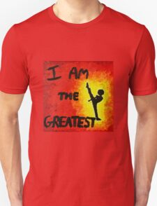 I Am the Greatest Unisex T-Shirt
