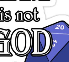The GM Is Not God Sticker