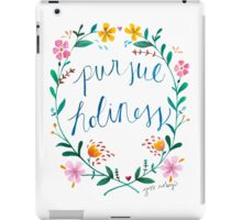 Pursue Holiness iPad Case/Skin