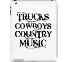TRUCKS COWBOYS COUNTRY MUSIC iPad Case/Skin