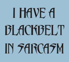 I HAVE A BLACKBELT IN SARCASM Kids Tee