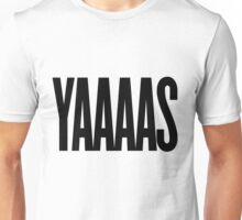 YAAAS Unisex T-Shirt