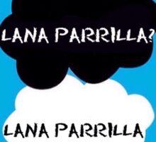 Lana Parrilla? Lana Parrilla. (OUAT / TFIOS) Sticker