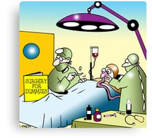 surgery for dummies Canvas Print