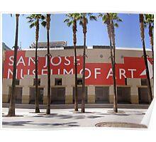 San Jose Museum of Art Poster