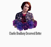 Charlie Bradbury Deserved Better Womens Fitted T-Shirt