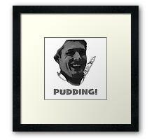 Pudding Framed Print