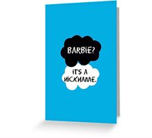 Under The Dome- Barbie Nickname Greeting Card