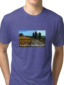 I Love Tuscany Tri-blend T-Shirt