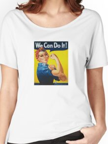 We Can Do It Women's Relaxed Fit T-Shirt