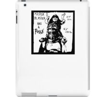 Master Blaster has a Posse iPad Case/Skin