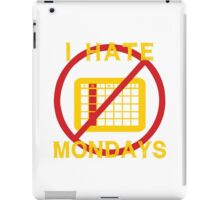 I Hate Mondays (Dark Background) iPad Case/Skin