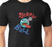 Screwball dark Unisex T-Shirt