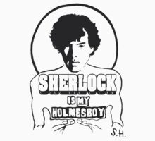 Sherlock is my Holmesboy. Kids Clothes