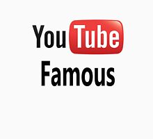 You Tube Famous Unisex T-Shirt