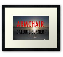 Armchair Calorie Burner Framed Print