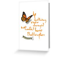 Butterfly Quote Greeting Card