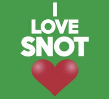 I love snot by onebaretree