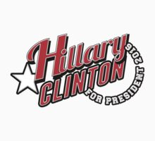 Hillary Clinton for President 2016 by Garaga