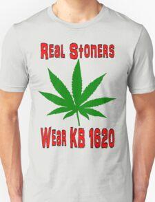 Real Stoners wear KB 1620 Unisex T-Shirt