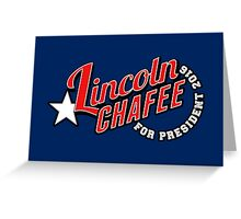 Lincoln Chafee for President 2016 Greeting Card