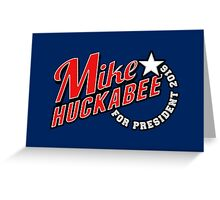 Mike Huckabee for President 2016 Greeting Card