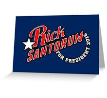 Rick Santorum for President 2016 Greeting Card