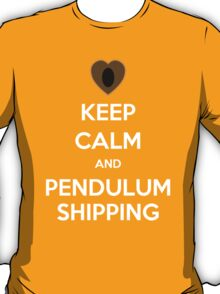 Keep Clam and Pendulumshipping! T-Shirt